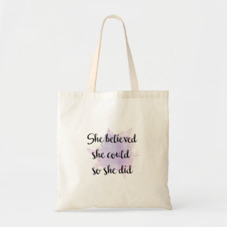 She Believe She Could Tote Bag