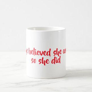 She believed coffee mug