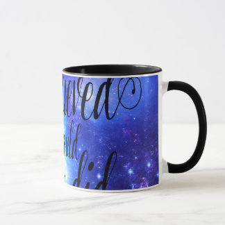 She Believed in Iridescent Skies Mug