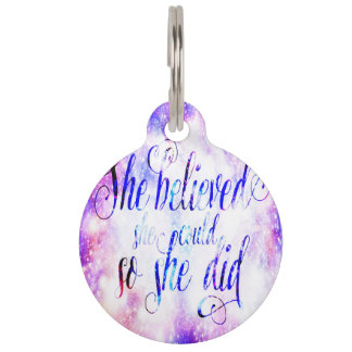 She Believed in Rainbow Universe Pet Tag