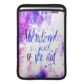 She Believed in Rainbow Universe Sleeve For MacBook Air