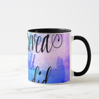 She Believed in Starry Nights Mug