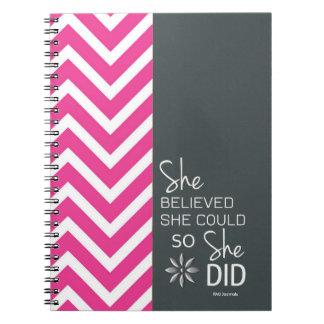 She Believed She Could (Chevron-Pink Gray) Spiral Notebook