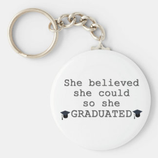 She Believed She Could Graduation Key Ring