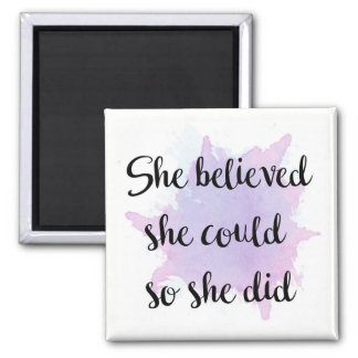 She Believed She Could Magnet
