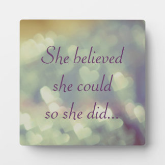 She Believed She Could Plaque