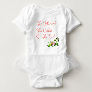 She Believed She Could So She Did Baby Bodysuit