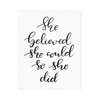 She Believed She Could So She Did Handwritten Canvas Print