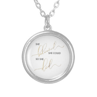 She Believed She Could So She Did Inspiring Quote Silver Plated Necklace