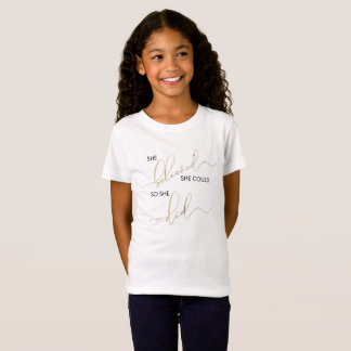 She Believed She Could So She Did Inspiring Quote T-Shirt