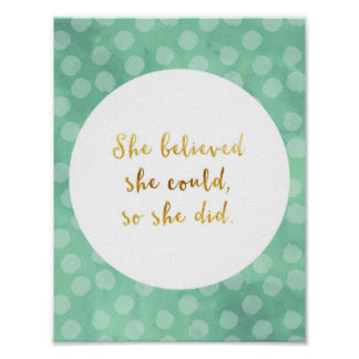 She Believed She Could, So She Did Poster