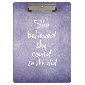 She Believed she Could so She Did Quote Clipboard