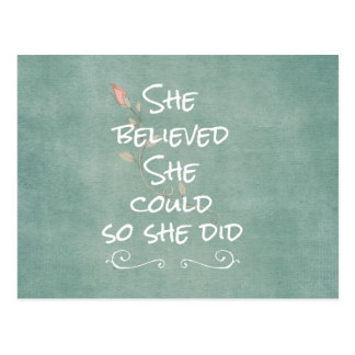 She Believed she Could so She Did Quote Postcard