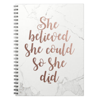 """She Believed She Could So She Did"" Rose Gold Notebooks"