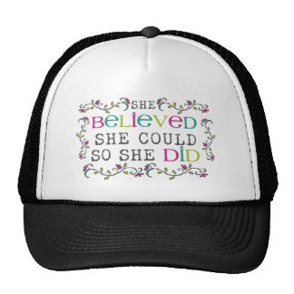 """she believed she could so she did"" shirt cap"