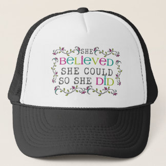 """""""she believed she could so she did"""" shirt trucker hat"""