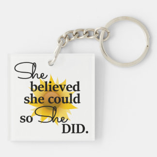 She Believed She Could So She Did-Sunflower Key Ring