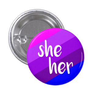 She/Her Pronoun Badge