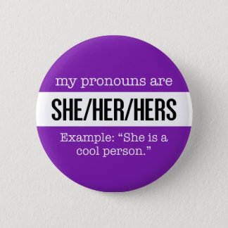 She/Her Pronouns – Gender Creative Flag 6 Cm Round Badge