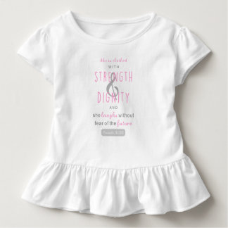 she is clothed with strength & dignity proverbs 31 toddler T-Shirt