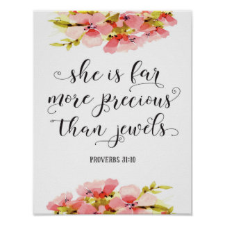 She is far more precious than jewels art poster