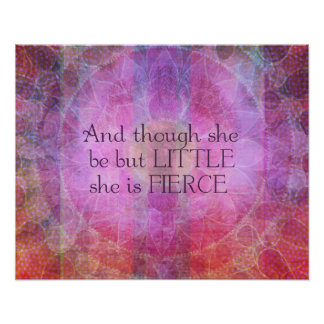 She is Fierce, girl quote, Shakespeare Art Poster