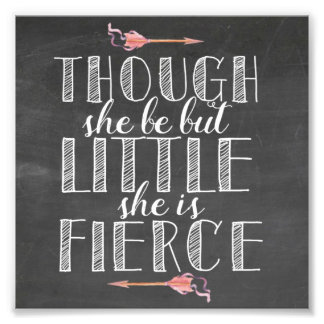 SHe is Fierce Quote Photo Print