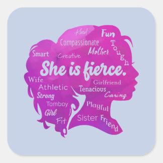 She is Fierce Square Sticker