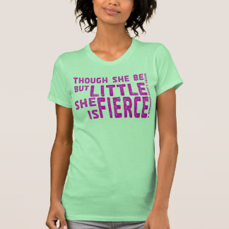 She is Fierce - Stamped Pink Shirts