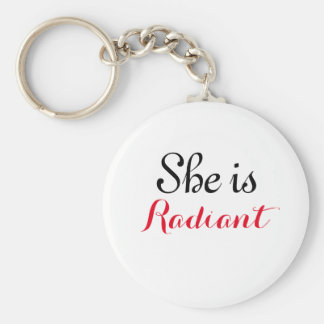 "She is Radiant 2.25"" Basic Button Keychain"
