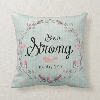 She is Strong Proverbs 31 Bible Verse Quote Cushion