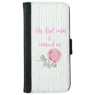 She Kept Calm & Carried On Quote iPhone 6 Wallet Case