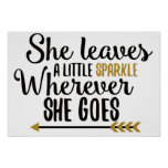She leaves a little sparkle poster