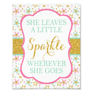 "She Leaves a Little Sparkle Sign - 8"" x 10"" Print Photo Art"