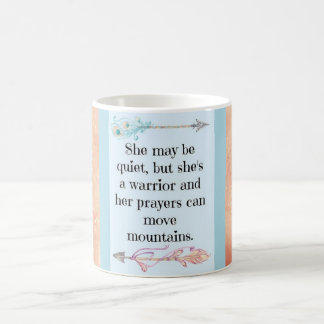 She May Be Quiet But She's A Warrior...Mug Coffee Mug