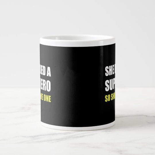 She Needed Superhero Became One Large Coffee Mug