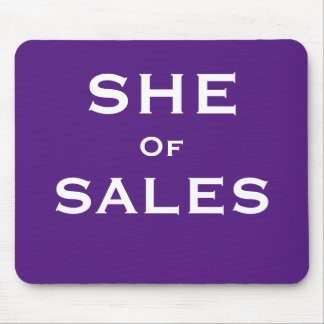 She of Sales Funny Female Sales Woman Nickname Mouse Pad