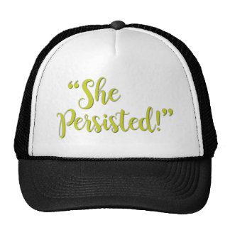 SHE PERSISTED... CAP