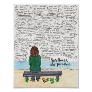 She Persisted (Depression and Anxiety) 8.5x11 Poster
