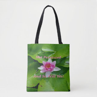 She Persisted Pink Lotus On lilypads Tote Bag