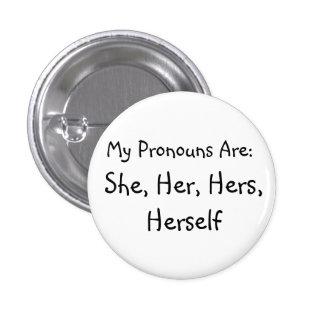 'She' Pronoun Badge
