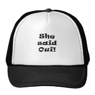 She Said Oui Mesh Hats