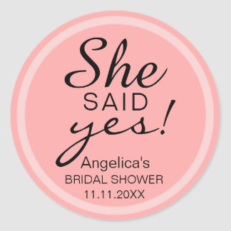 'SHE SAID YES' Bridal Shower Pink Envelope favor Classic Round Sticker