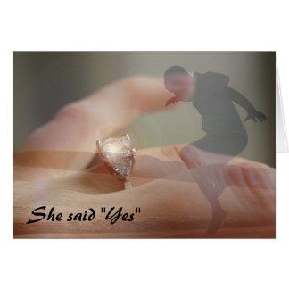 "She said ""Yes"" Greeting Card"
