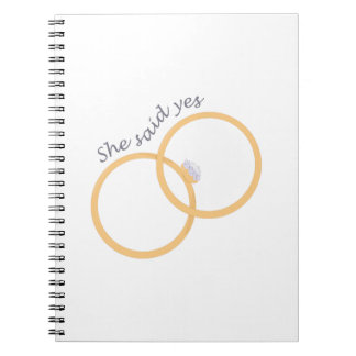 She Said yes Spiral Note Book