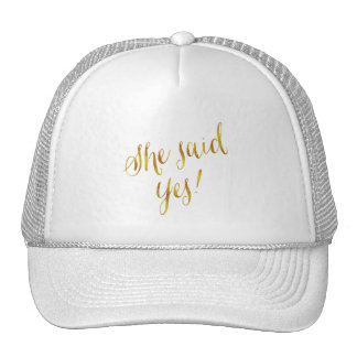 She Said Yes Quote Faux Gold Foil Metallic Design Cap