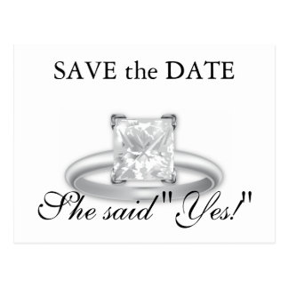 She Said Yes Save the Date Diamond Ring Cards Postcard