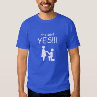 She Said Yes! Tshirts