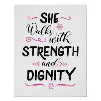 She Walks with Strength and Dignity Art Print