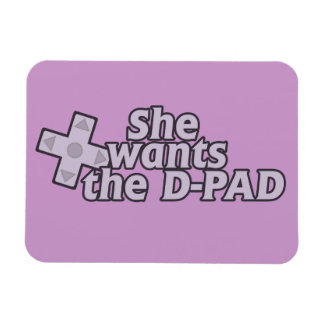 She wants the D pad gamer girl Rectangular Photo Magnet